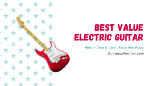 Best Value Electric Guitar